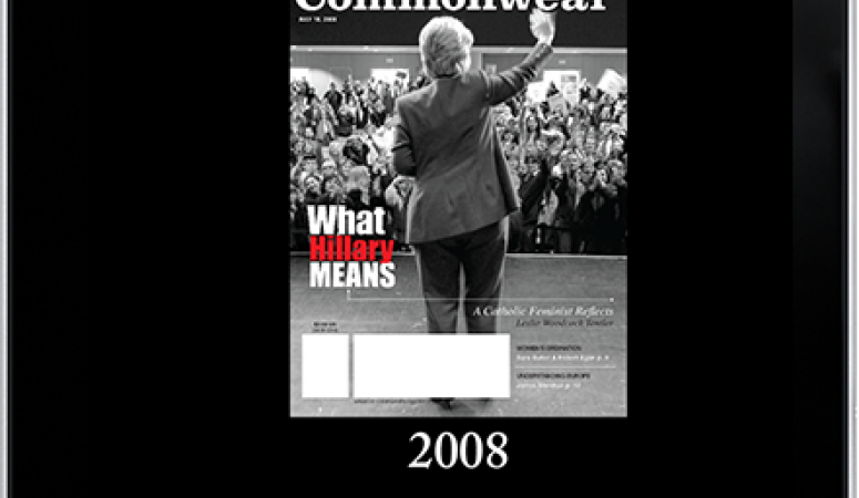 Exclusive digital content featured in the July 12 issue of Commonweal Magazine, including articles from the archives over the past 75 years. Pictured here is Hillary Clinton after her loss in the Democratic Primary in 2008.